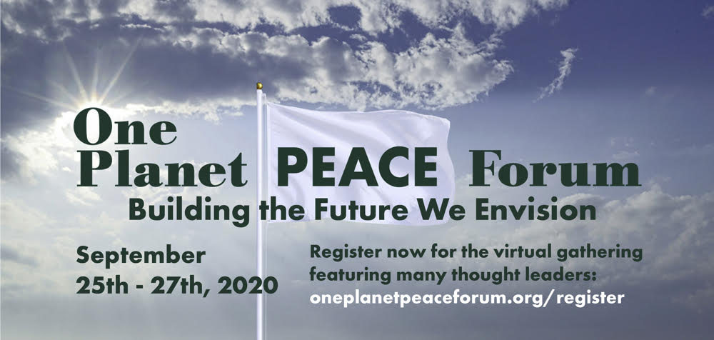 One Planet Peace Forum